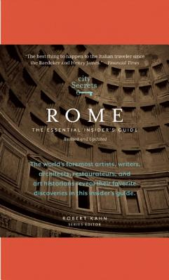 City Secrets Rome By Kahn, Robert (EDT)
