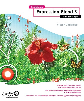 Foundation Expression Blend 3 With Silverlight By Gaudioso, Victor